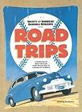 Road Trips, , 091013796X