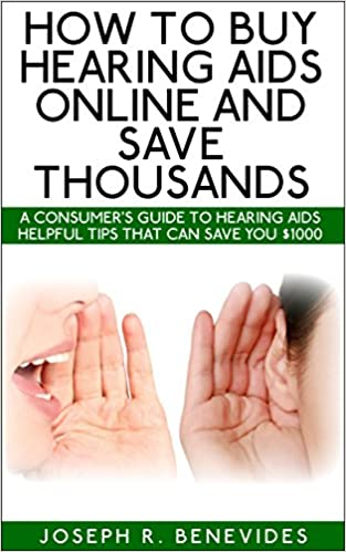 Ebook de téléchargement gratuit pour AndroidHow To Buy Hearing Aids Online And Save Thousands: A Consumer Guide To Hearing Aids PDF PDB