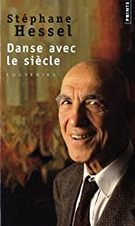 Danse Avec Le Si'cle (English and French Edition)