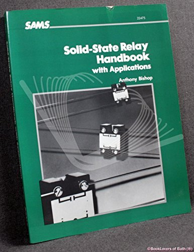 - Solid-state relay handbook with applications