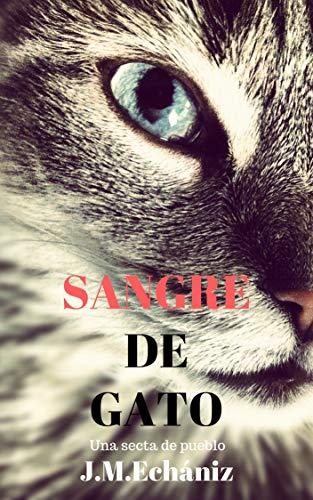 Sangre de Gato: Una secta de pueblo (Comisario Garcilaso nº 1) (Spanish