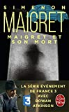img - for Maigret Et Son Mort (Ldp Simenon) (French Edition) book / textbook / text book