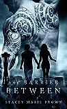 The Barrier Between (Collector Series Book 2)