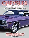 Chrysler Muscle Cars, Mike Mueller, 0873499700