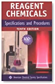 Reagent Chemicals: Specifications and Procedures (American Chemical Society, Committee on Analytical Reagents// Reagent Chemicals: American Chemical Society Specifications)