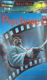 Psychose 2 par Bloch