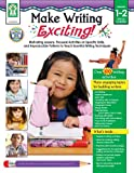 Make Writing Exciting!, Kelly Gunzenhauser, 1602680701