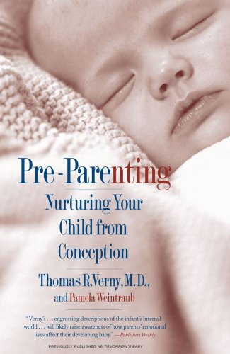 Pre Parenting Kindle Edition By Thomas R Verny Md Health