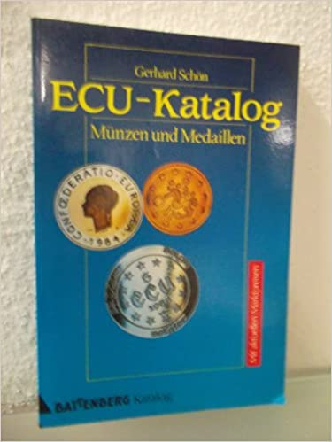 Ecu Katalog Münzen Und Medaillen Spezialkatalog Mit Aktuellen