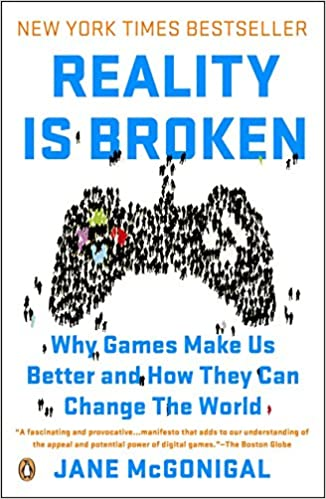 5071bbeb2c57 Reality Is Broken  Why Games Make Us Better and How They Can Change the  World Reprint Edition