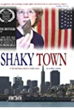 Shaky Town: A Documentary by The Gunn Brothers