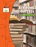 Achieving TABE Success in Reading, TABE 9 and 10 Level M