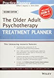 img - for The Older Adult Psychotherapy Treatment Planner, with DSM-5 Updates, 2nd Edition (PracticePlanners) book / textbook / text book