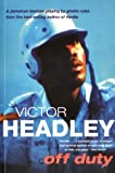 img - for Off Duty by Victor Headley (2001-04-05) book / textbook / text book