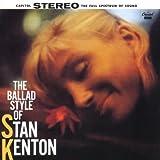 : Ballad Style of Stan Kenton