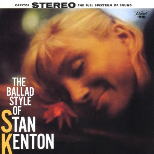 Ballad Style of Stan Kenton by Blue Note Records