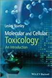 Molecular and Cellular Toxicology