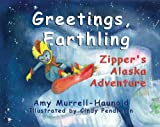 Greetings Earthling, Amy Haunold-Murrell, 1594330506