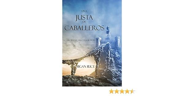 Una Justa De Caballeros Libro 16 El Anillo Del Hechicero EBook Morgan Rice Amazones Tienda Kindle