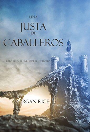Una Justa de Caballeros (Libro #16 El Anillo del Hechicero) (Spanish Edition