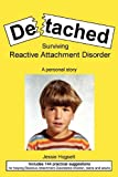 Product review for Detached: Surviving Reactive Attachment Disorder