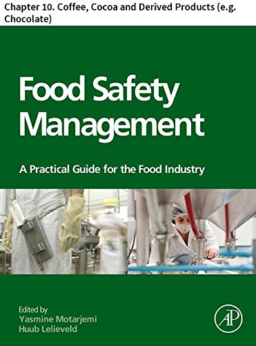 Food Safety Management: Chapter 10. Coffee, Cocoa and Derived Products (e.g. Chocolate)