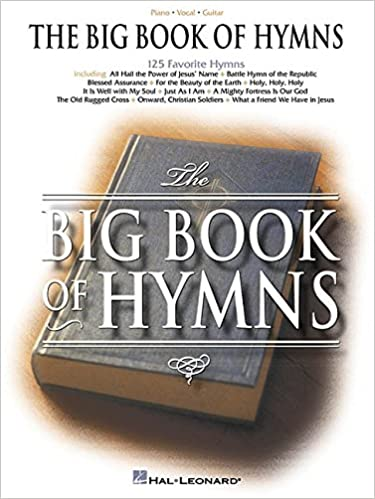 ^FULL^ The Big Book Of Hymns (Piano/Vocal/Guitar Songbook). relaxing sujetos ZOWIE JESUS Juventud Japanese Capacity mejores