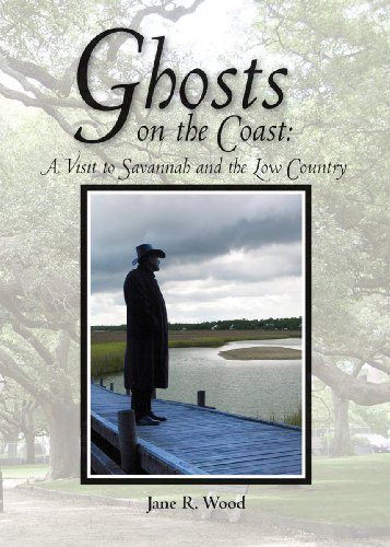 Ghosts on the Coast: A Visit to Savannah and the Low Country, Mom's Choice Awards Recipient
