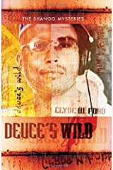 Deuce's Wild (The Shango Mysteries) Paperback