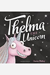 Thelma the Unicorn Hardcover