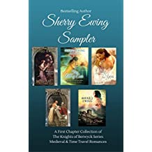 Sherry Ewing Sampler of Books: A Medieval & Time Travel First Chapter Collection (English Edition)