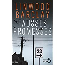 Fausses Promesses (Belfond Noir) (French Edition)