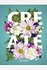 """Sketchbook - Create: 8.5x11"""" Artist Sketchbook, 110 pages with luxurious matte cover sketch book for drawing, sketching, doodling, writing. Interior ... your artwork (COco Blank Books and Journals) Paperback"""
