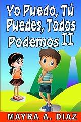 Yo puedo, Tú puedes, Todos podemos II: Spanish Language Book (Spanish Edition)