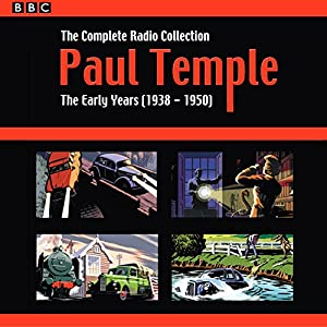 Paul Temple: The Complete Radio Collection: Volume One Radio/TV Program