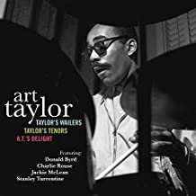 Taylor's Wailers / Taylor's Tenors / A.T.'s