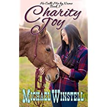 Charity Joy (He Calls Me by Name Book 3)