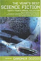 The Year's Best Science Fiction: Twenty-Fourth Annual Collection Hardcover