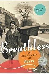 Breathless: An American Girl in Paris Paperback
