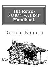The Retro-Survivalist Handbook: Volume-1 - Taking Control Paperback