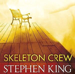 Skeleton Crew Hörbuch