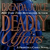 Deadly Affairs: A Francesca Cahill Novel | Brenda Joyce