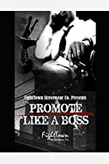 Promote Like A Boss (The Fight Promoter Series) Paperback