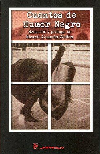 Cuentos de humor negro (Spanish Edition) [Varios] (Tapa Blanda)