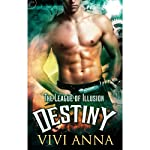 Destiny: The League of Illusion, Book 3 | Vivi Anna