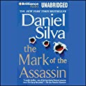 The Mark of the Assassin Audiobook by Daniel Silva Narrated by Christopher Lane