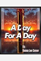 A Day For A Day Kindle Edition