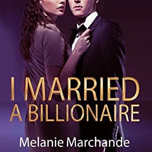 I Married a Billionaire Audiobook