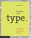 Thinking with Type: A Primer for Designers: A