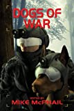 img - for Dogs of War (Defending the Future) book / textbook / text book